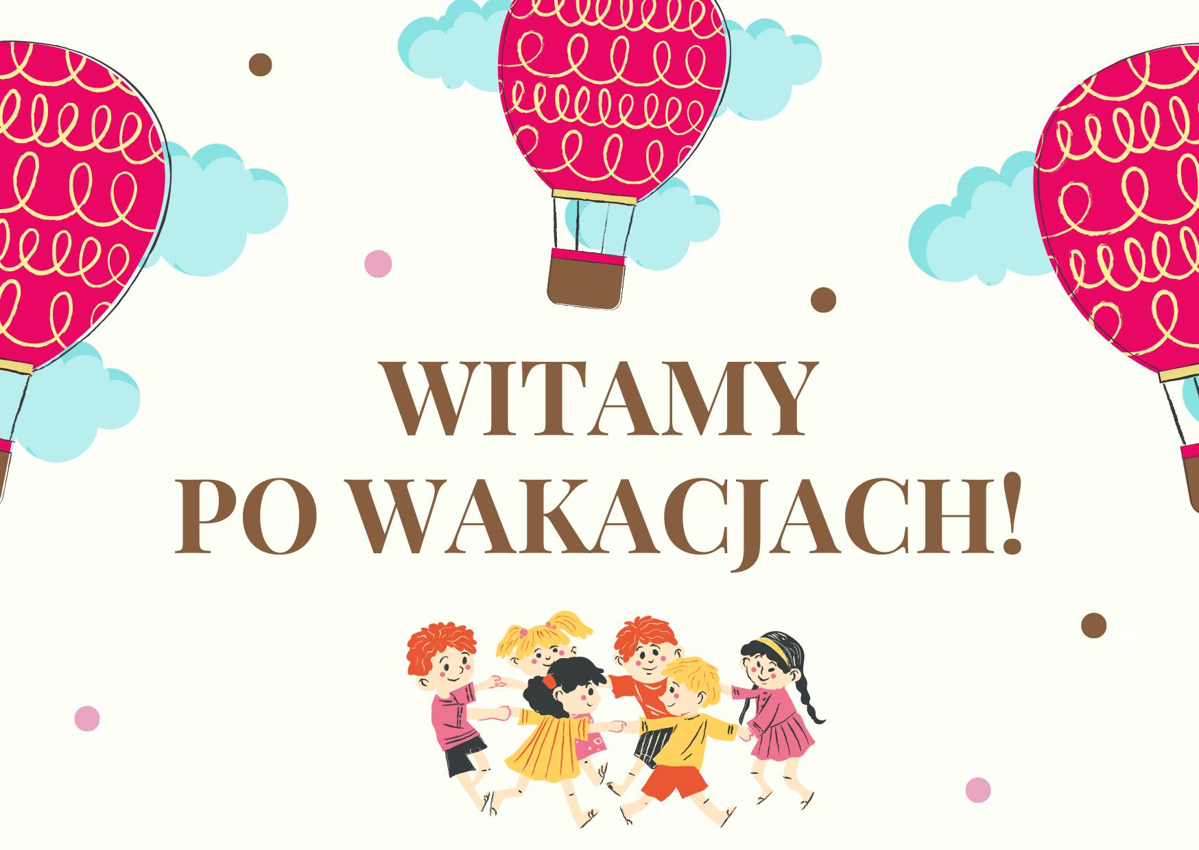 WITAMY PO WAKACJACH